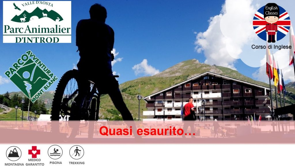 Valle d'Aosta – Hotel Planibel **** – English Camp